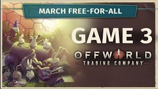 March FFA Game 3 - Offworld Trading Company [Cast]