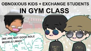 obnoxious-kids-in-gym-class-exchange-students-stories