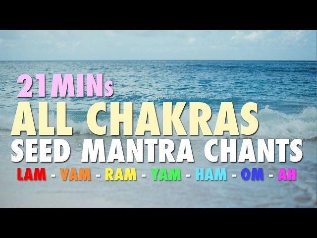 21 Mins | All Chakras | Seed Mantra Chants – Meditative Mind