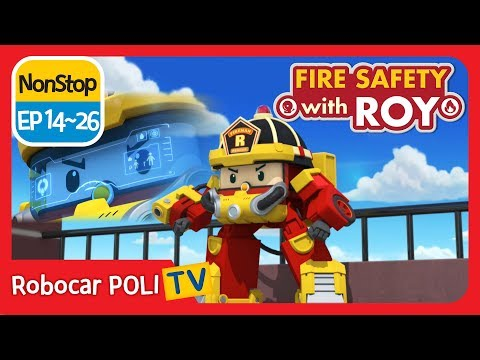 🔥Fire safety with Roy | EP 14 -26 | Robocar POLI | Kids anim