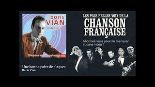 Boris Vian - Une bonne paire de claques