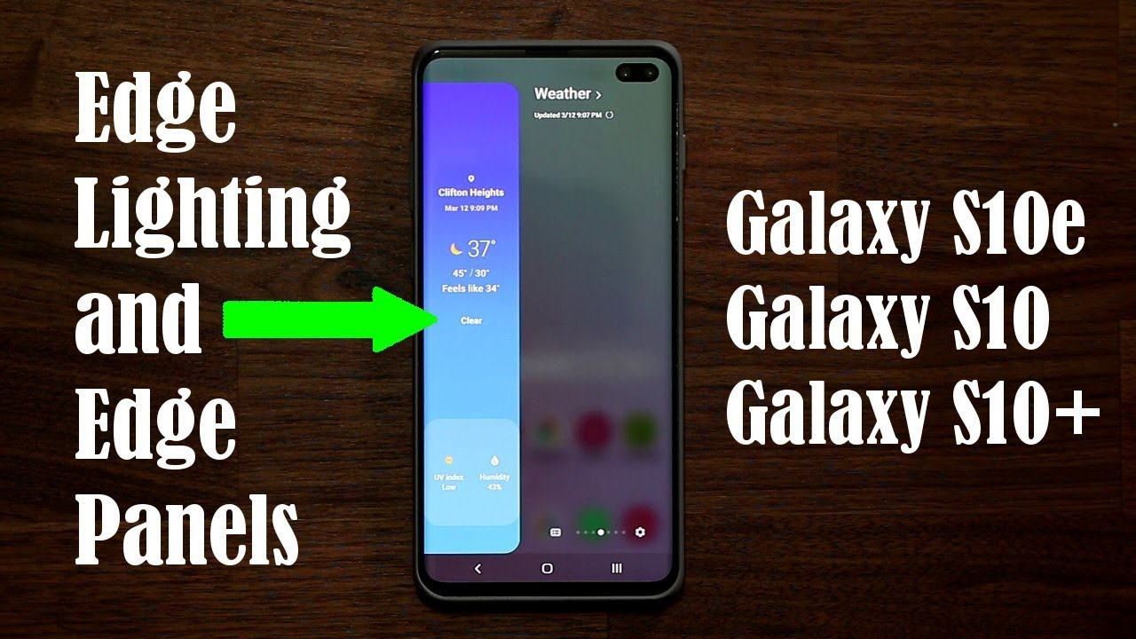 samsung galaxy s10 discover edge lighting and edge panels s10 s10e s10