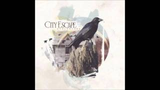 Now, The Hard Part  - City Escape