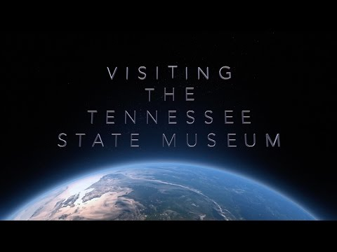 Visiting the Tennessee State Museum