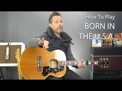 How to Play Born in the U.S.A. by Bruce Springsteen - Two-chord Series Guitar Lesson