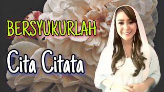 Cita Citata - Bersyukurlah (video karaoke duet bareng artis tanpa vokal) smule cover