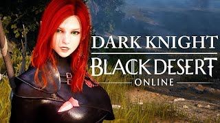 Black Desert Online - Dark Knight Lv40 Grinding - Short Gameplay