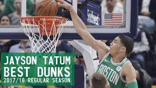 Jayson Tatum Best Dunks 2017/18 Regular Season