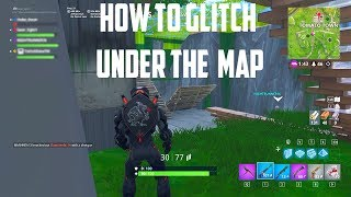 HOW TO GLITCH THROUGH THE MAP *WORKING* (FORTNITE BR)