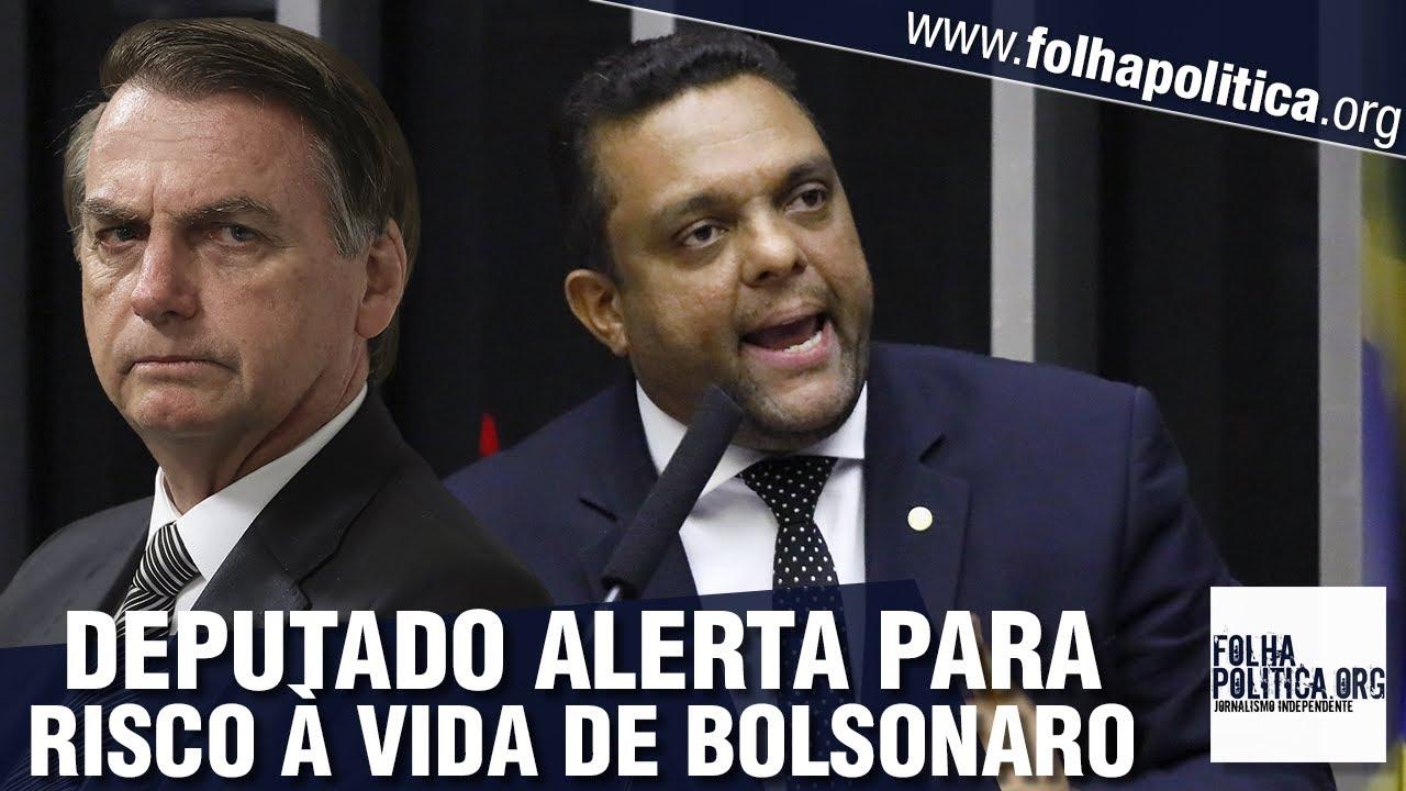 Deputado Otoni alerta para risco à vida do presidente Bolsonaro e articulações de inimigos