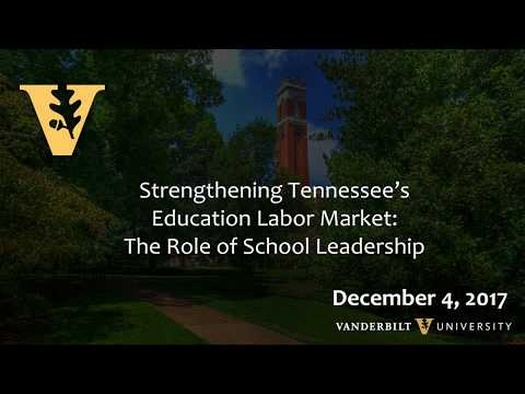 Strengthening Tennessee's Education Labor Market: The Role of School Leadership