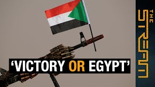 'Victory or Egypt': What can Sudan learn from its neighbour? | The Stream