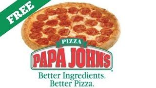 How to get free papa johns