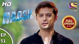 Haasil - Ep 51 - Full Episode - 11th January, 2018