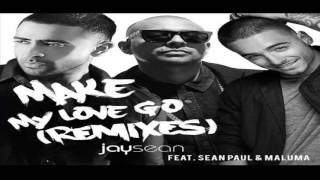 Jay Sean Ft Sean Paul & Maluma - Make My Love Go (Remix)