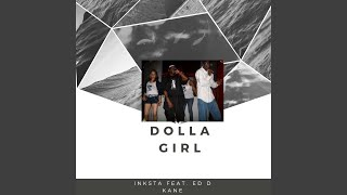Dolla Girl (feat. Ed D Kane)