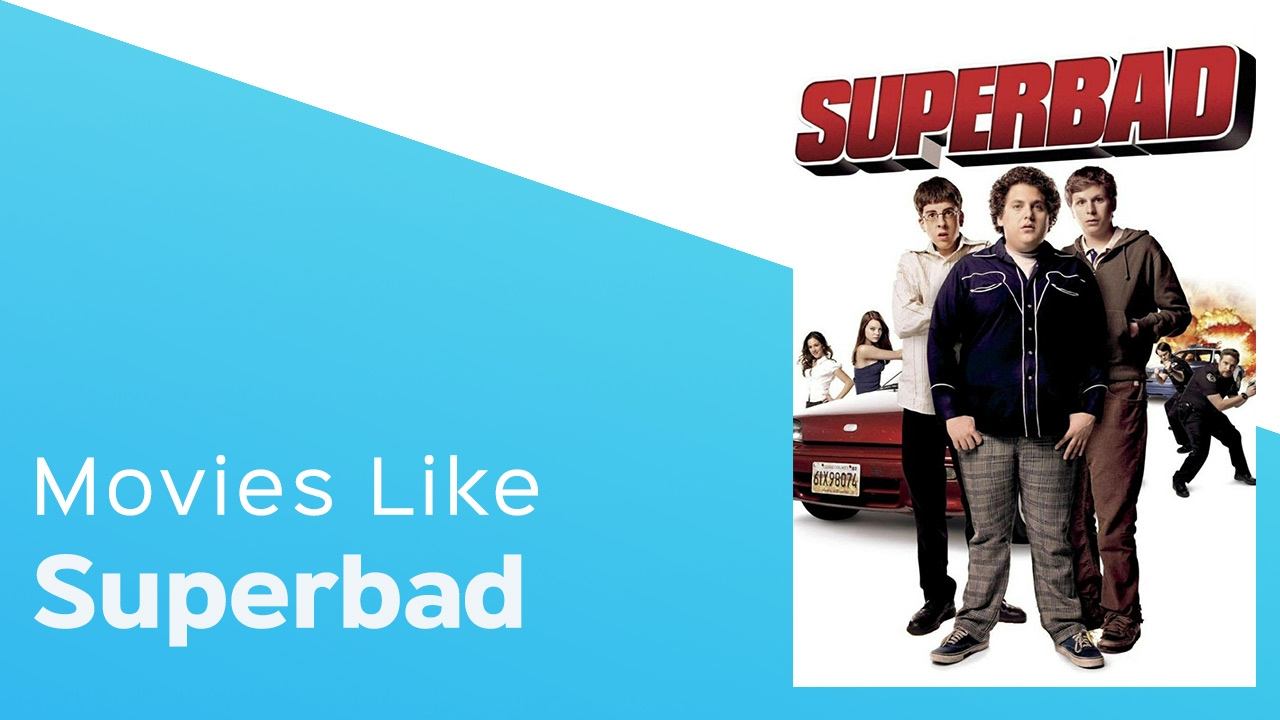 Download Top 4 Movies like Superbad - itcher playlist