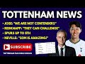 """TOTTENHAM NEWS: Jose: """"We are NOT Title Contenders"""", Redknapp: """"Spurs Can Challenge"""", Neville on Son"""