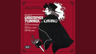 "Thither, Thother, Thide Of The... (Reissue of the Original 1973 Broadway Cast Recording: ""Cyrano"")"