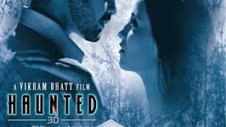 huda Ko Dikh Raha Hoga, Na Dil Tujhse Judaa Hoga  (Full Song ) Haunted movie's song