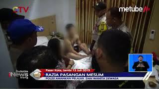Razia Pasangan Mesum, Polisi Temukan Pelajar SMK dan Wanita Dewasa di Kamar Hotel -  BIS 14/07