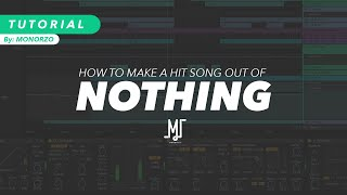 How To Make A Hit Song Using Absolutely NOTHING