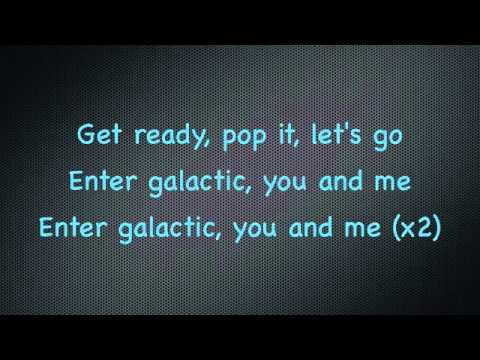 """Enter Galactic (Love Connection Part 1)"" -WITH LYRICS-"