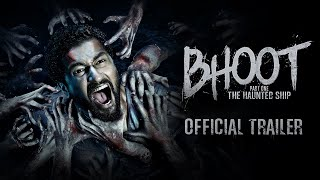 Bhoot: The Haunted Ship | OFFICIAL TRAILER | Vicky Kaushal & Bhumi Pednekar | Bhanu Pratap Singh