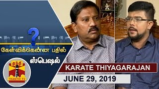 (29/06/2019) Kelvikkenna Bathil Special | Exclusive Interview with Karate Thiagarajan