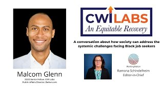 CWI Labs: An Equitable Recovery, An interview with Malcom Glenn