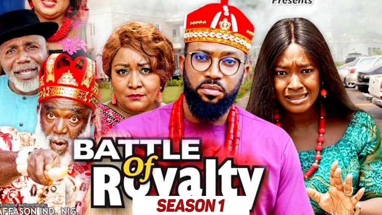 Download BATTLE OF ROYALTY (SEASON 1) (TRENDING NIGERIAN MOVIES) - 2021 LATEST NIGERIAN NOLLYWOOD MOVIES