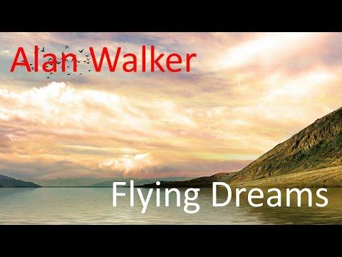 Alan Walker - Flying Dreams