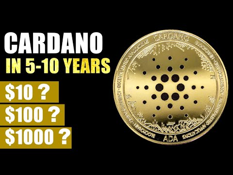 Cardano TO HIT $10, $100 OR $1000 In 5 Years? (This Is CRAZY