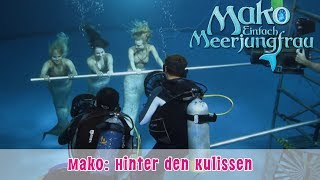 Mako - Einfach Meerjungfrau: Hinter den Kulissen (Making of) // offizieller Fankanal