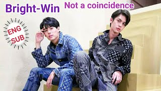 ENG SUB Bright-Win Not a coincidence/2gether The Series/เพราะเราคู่กัน/MouthMoy