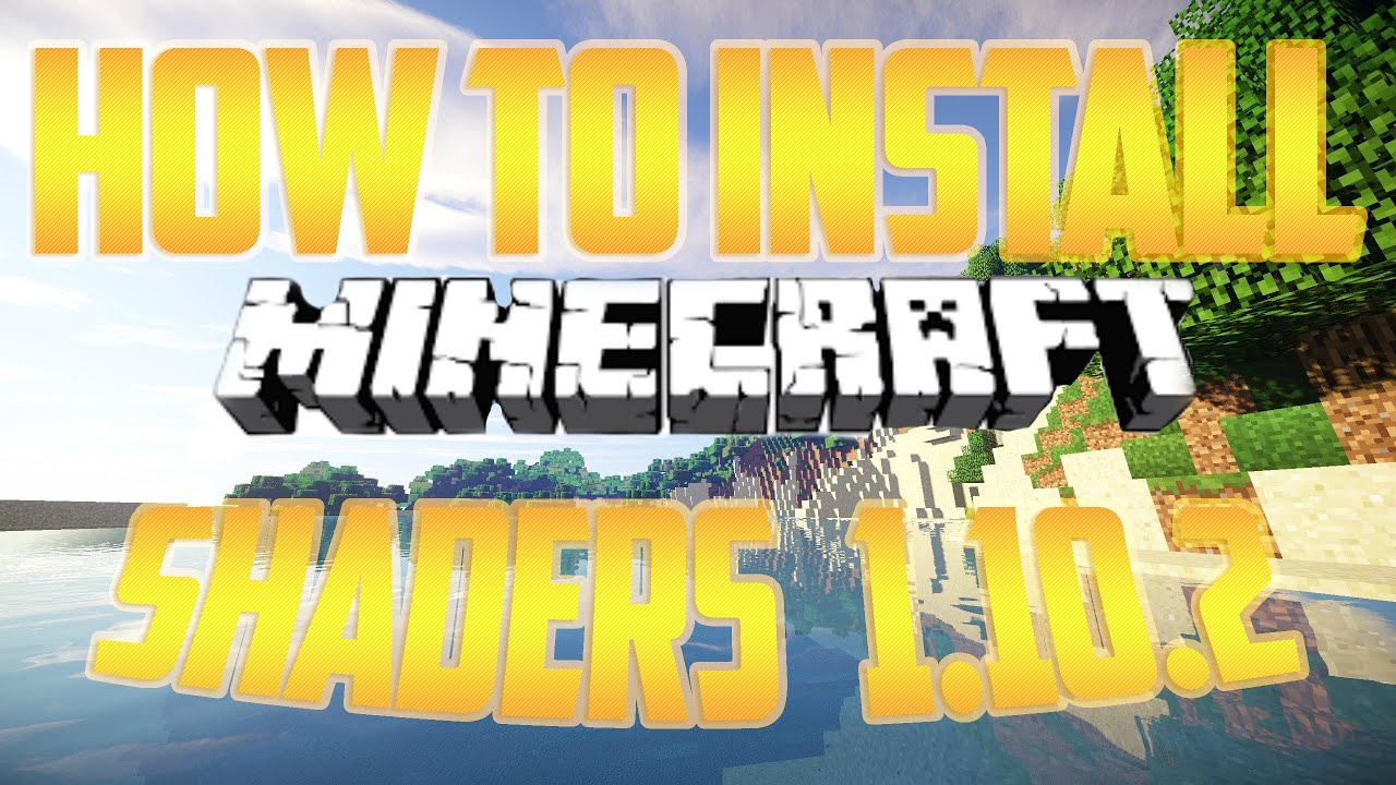 how to download shaders 1.10