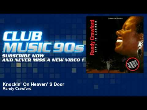 Randy Crawford  Knockin On Heavens Door  ClubMusic90s