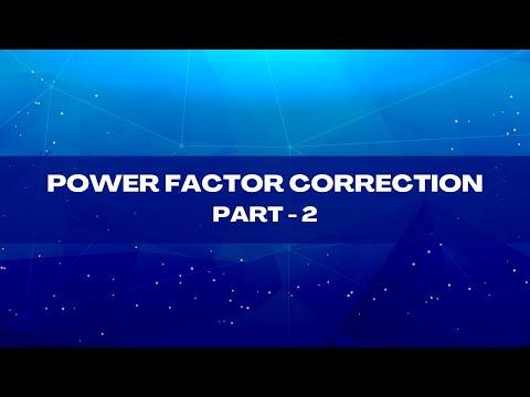 Powerfactor Correction - Part 2