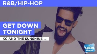 Get Down Tonight : KC And The Sunshine Band | Karaoke with Lyrics