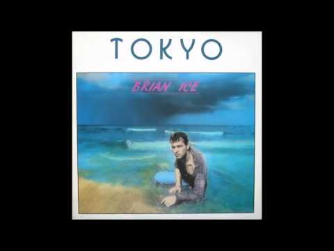 BRIAN ICE - TOKYO (Dance 1986)
