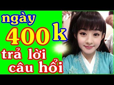 Ngày Kiếm 400k Trên Điện Thoại | Cách Kiếm Tiền Online Nhanh Nhất