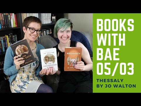 Books with Bae   Thessaly by Jo Walton + GIVEAWAY!