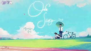 [Vietsub] Our Story - Ong Seong Woo [OST Eighteen]
