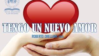 Roberto Orellana  Pista Tengo un Nuevo Amor