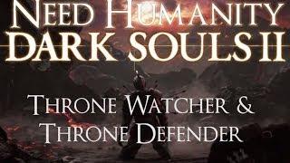 Dark Souls II Boss Guide: Throne Watcher & Throne Defender