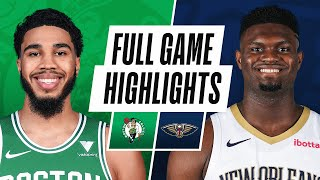 GAME RECAP: Pelicans 120, Celtics 115