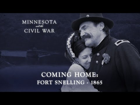 Coming Home: Fort Snelling - 1865
