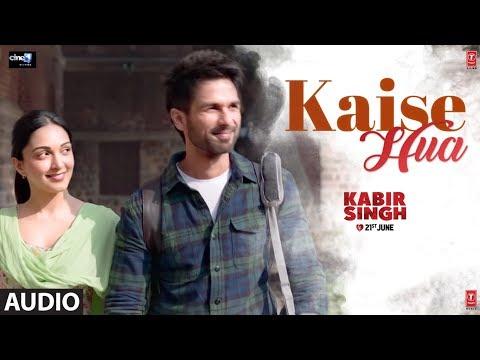 Download Lagu  Full Audio: Kaise Hua | Kabir Singh | Shahid K, Kiara A, Sandeep V | Vishal Mishra, Manoj Muntashir Mp3 Free