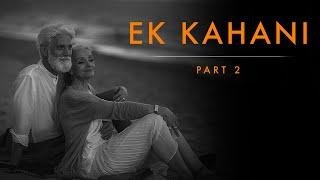 Ek Kahani : PART 2 | Best Motivational video by Aditya Kumar in Hindi | Inspirational story of 2018