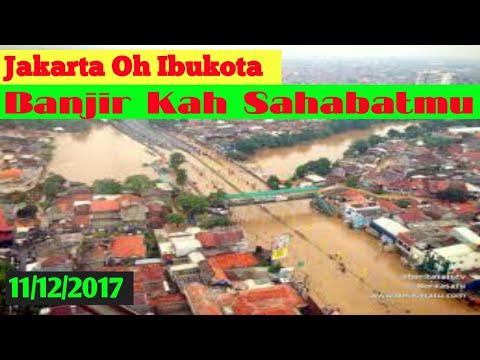 Jakarta Tenggelam Lagi - Jakarta Banjir 11 Desember 2017